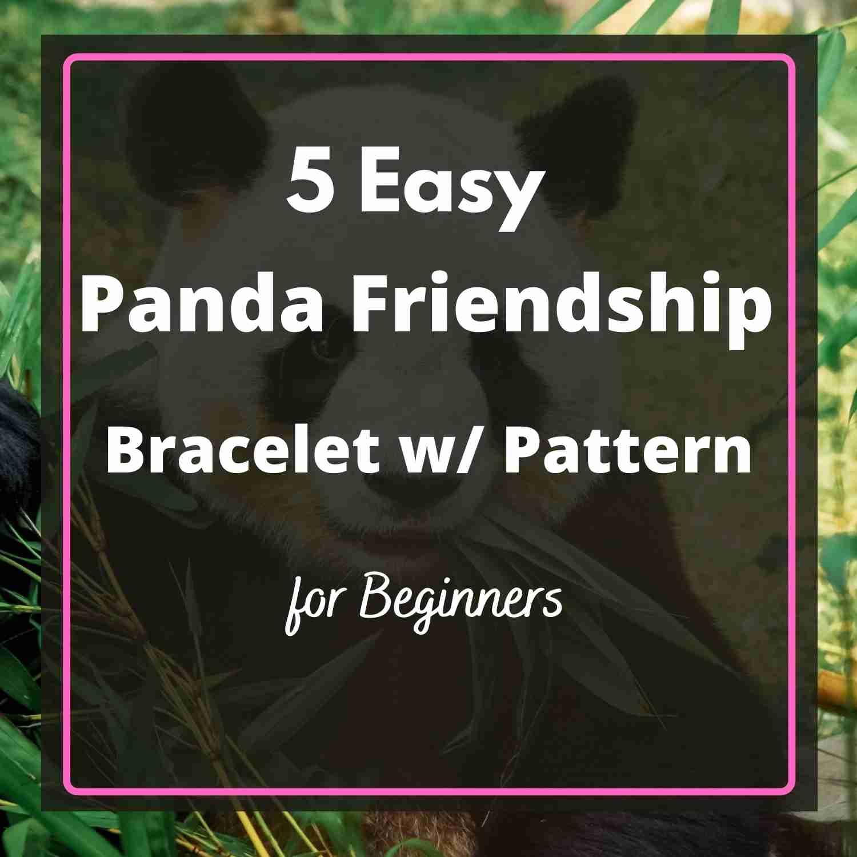 5-Easy-Panda-Friendship-Bracelet-Pattern