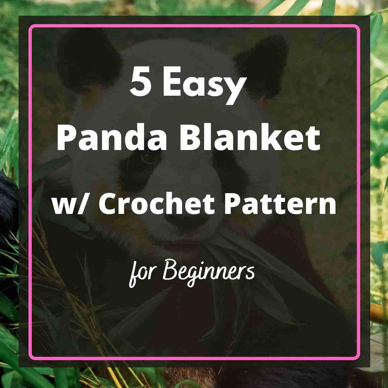 Best Panda Blanket with Crochet Pattern for Beginners